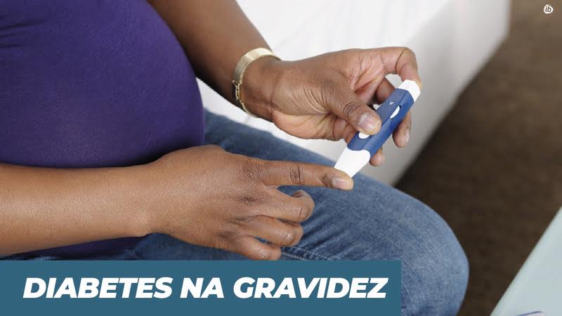 diabetes na gravidez